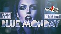 BLUE Monday mit DJ Selecta@Sugarfree
