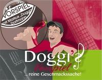 Doggi's Vorspiel, reine Geschmacksache!@Gassl
