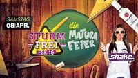 Sturmfrei - Die MATURA-Feier@Shake