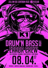 Drum`n Bass Party with the ERROR CREW@K1 CLUB Zell am See