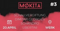 MØKITA #3 xxxxxx 1st WERK Affair 20|04 <3@Kunst-und Kulturzentrum Werk