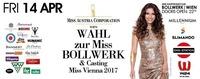 Wahl zur Miss Bollwerk & Casting MISS Vienna 2017@Bollwerk