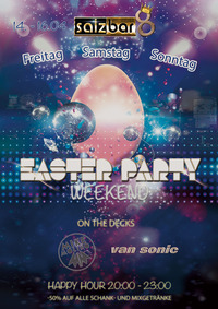 Easter Weekend Party/DJ Van Sonic
