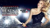 Prosecco – Beats & Highheels@Musikpark-A1