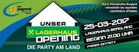 Lagerhaus Opening - Die Party am Land@Berglandcenter