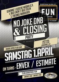 No joke dnb & closing party - Club Diskothek Fun