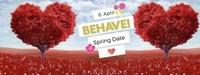 Behave! Spring Date@U4
