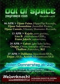 Out Of Space Psytrance Club // Do 13. April // Weberknecht@Weberknecht