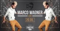 Marco Wagner LIVE@Forsteralm