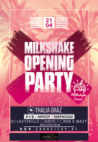 Milkshake Opening Party - R'n'B / Hiphop / Deephouse@Thalia