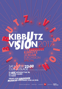 Kibbutzvision 2017- The fabulous Kibbutz Klub Eurovision Special