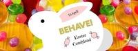 Behave! Easter Candyland@U4