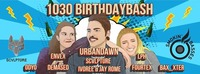 1030 Birthdaybash presented by Smokin' Basses & Scvlpture@Warehouse