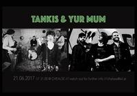 YUR MUM & TANKRIS@Chelsea Musicplace