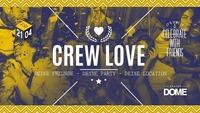 Crew Love - FR 21.04. - Gruppenangebote@Praterdome