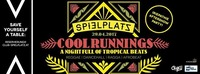 》COOL Runnings┃A Night Full of Tropical Beats《@Club Spielplatz