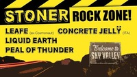 Leafe / Concrete Jelly / Liquid Earth / Peal of Thunder@Viper Room