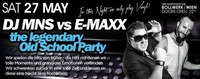DJMNS vs. EMaxX The legendary OldSkoolParty@Bollwerk