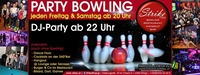 Party Bowling im Strike - Check in Wörgl jeden FR & SA@Check in