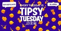 Tipsy Tuesday - 25.04.2017@lutz - der club