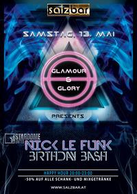 Glamour&Glory/DJ Nick Le Funk BDayBash@Salzbar