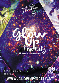 Glow Up The City - #weloveneon