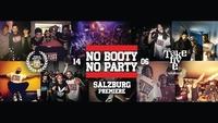 No Booty No Party - Salzburg Premiere - Take Five@Take Five