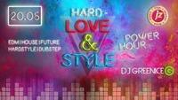 Hard- Love & Style // DJ Greenice@Jederzeit Club Lounge