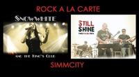 Rock a la Carte - Snow White& the King's Club + Still Shine@Simm City
