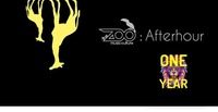 The ZOO : Afterhour - 1 YEAR Animals Special@The ZOO Music:Culture