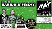 ▲▲ Darius & Finlay LIVE ▲▲ powered by Pablo´s Skull@MAX Disco