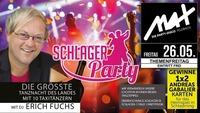 Themenfreitag ▲▲ Schlagerparty mit DJ Erich Fuchs ▲▲@MAX Disco