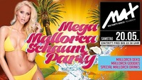 ▲▲ MEGA Mallorca Schaum Party ▲▲@MAX Disco