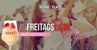 Freitagsliebe Girls Edition@Schauplatz
