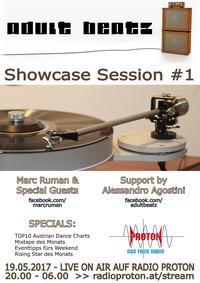 ADULT BEATZ #93 - Showcase Session #1@Proton - das feie Radio