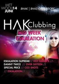 Hak Clubbing - Mid Week Eskalation@Johnnys - The Castle of Emotions
