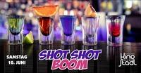 Shot Shot Boom@Kino-Stadl
