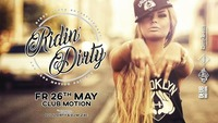 Ridin' Dirty with DJ Lil Dirty & DJ M-Zac@Club Motion