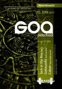 Oldschool Goa Party - Mexico Special@Weberknecht