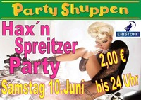 Samstag 10.Juni ,Hax´n Spreitzer Party!@Partyshuppen Aspach