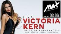 MAX presents ▲▲ Victoria Kern - Voice of Bodybangers LIVE ▲▲@MAX Disco