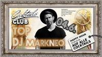 Top DJ MARKNEO@Cocktails