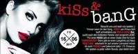 KISS & BANG