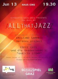 ALL THAT JAZZ Best Of@Schauspielhaus Graz