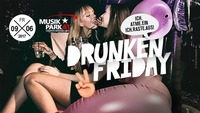 Drunken Friday@Musikpark-A1