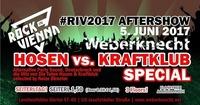 RIV Aftershow | Hosen VS. Kraftklub Special@Weberknecht