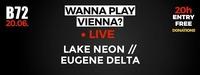 WPV // Lake Neon & Eugene Delta@B72