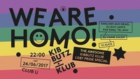 We are homo! The awesome Kibbutz Klub LGBT Pride Special@Club U