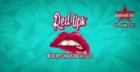 RedLips Bollwerk Edition 2.Juni.2017@Bollwerk
