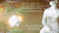 Plusquamperplex@DasWerk Wien